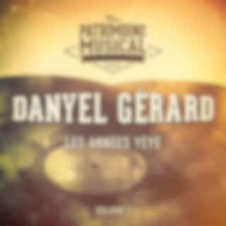 Les années yéyé : Danyel Gérard, Vol. 1