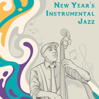 New Year's Instrumental Jazz - Music For The Elegant New Year's Eve Party Ending 2020 & Starting 2021