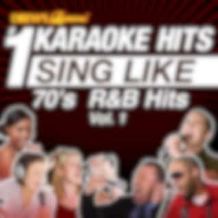 Drew's Famous #1 Karaoke Hits: Sing Like 70's R&B Hits, Vol. 1