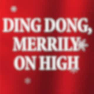 Ding Dong! Merrily On High (Celtic)