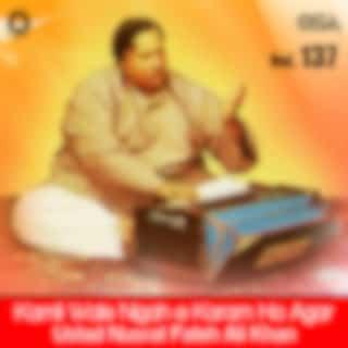 Kamli Wale Nigah-e-Karam Ho Agar, Vol. 137