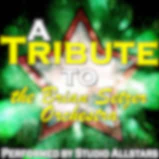 A Tribute to the Brian Setzer Orchestra