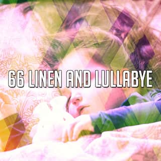 66 Linen and Lullabye