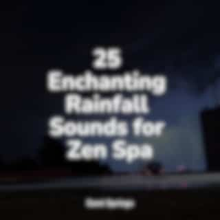 25 Enchanting Rainfall Sounds for Zen Spa