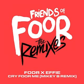 Cry Foor Me (feat. Effie) [Mikey B Remix]