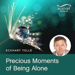 Precious Moments of Being Alone