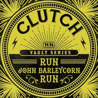 Run, John Barleycorn, Run (The Weathermaker Vault Series)