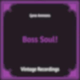 Boss Soul! (Hq Remastered)