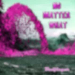 No Matter What (Re-Recorded)