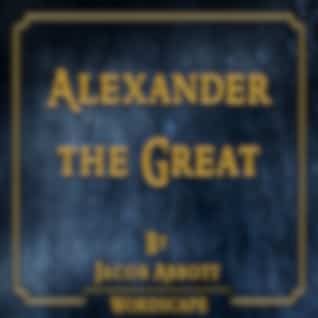 Alexander the Great (By Jacob Abbott)