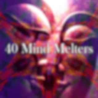 40 Mind Melters