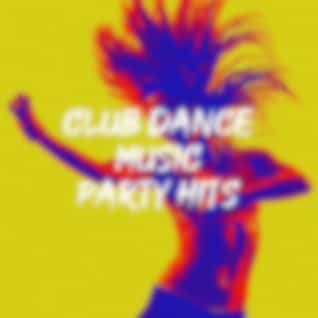 Club Dance Music Party Hits