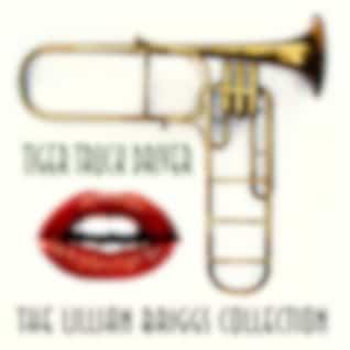 Tiger Truck Driver: The Lillian Briggs Collection