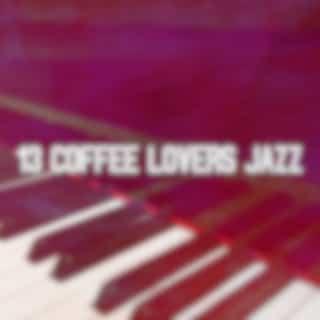 13 Coffee Lovers Jazz