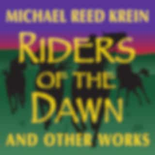 Riders of the Dawn and Other Works