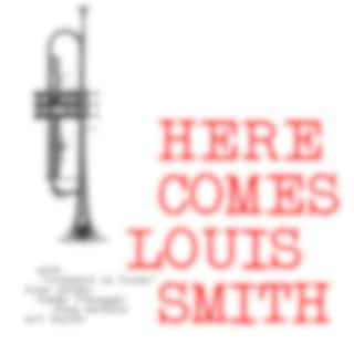 Here Comes Louis Smith