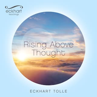 Rising Above Thought