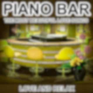 Piano Bar - The Most Beautiful Love Songs - Love and Relax