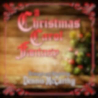 Christmas Carol Fantasy