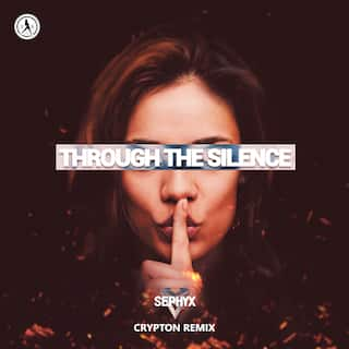 Through The Silence (Crypton Remix)