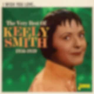 I Wish You Love: The Very Best of Keely Smith (1956-1959)