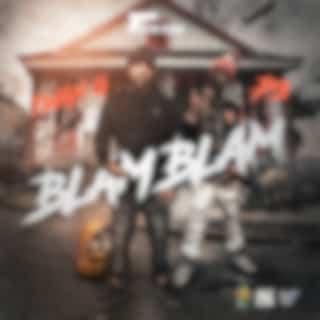 Pistol Click Presents: Blam Blam
