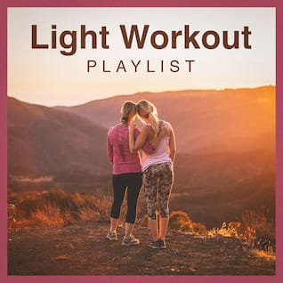 Light Workout Playlist