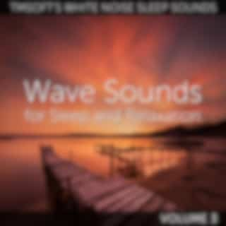 Wave Sounds for Sleep and Relaxation Volume 3