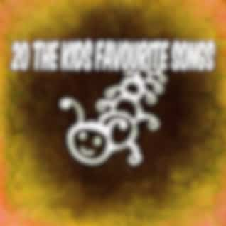 20 The Kids Favourite Songs