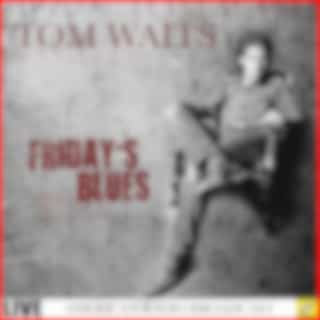 Friday's Blues (Live)