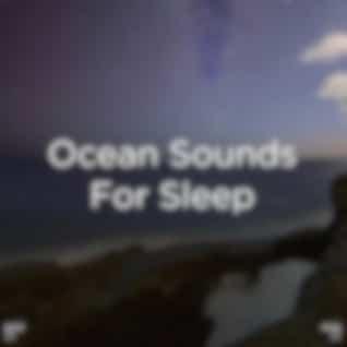 """!!"""" Ocean Sounds For Sleep """"!!"""