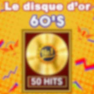 Le Disque d'Or 60's - 50 Hits