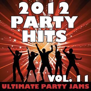 2012 Party Hits, Vol. 11