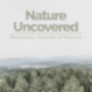 Nature Uncovered