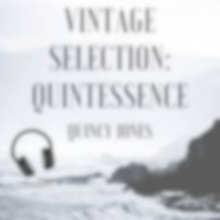 Vintage Selection: Quintessence (2021 Remastered Version)