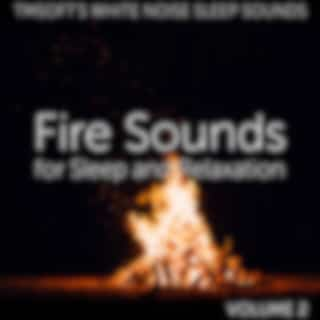 Fire Sounds for Sleep and Relaxation Volume 2