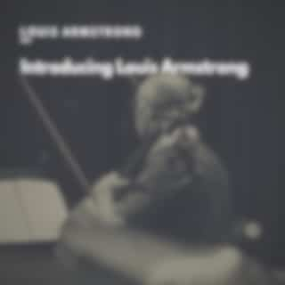 Introducing Louis Armstrong