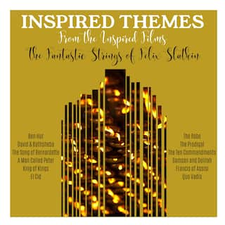 Inspired Themes from the Inspired Films
