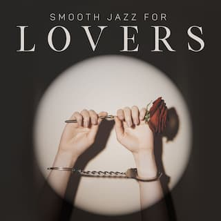Smooth Jazz For Lovers