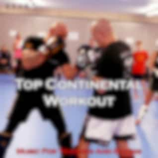 Top Continental Workout (Music for Training and Boxing)
