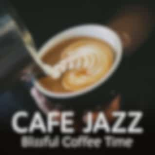 Cafe Jazz ~Blissful Coffee Time~