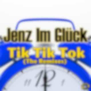 Tik Tik Tok (The Remixes)