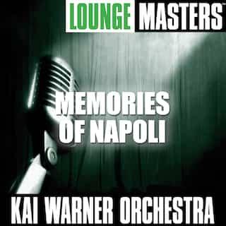Lounge Masters: Memories of Napoli