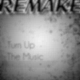 Turn Up The Music (Chris Brown Remake)