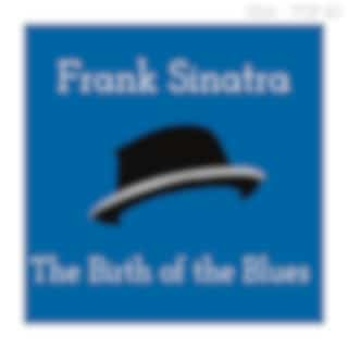 The Birth of the Blues (Billboard Hot 100 - No 19)