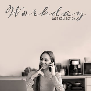 Workday Jazz Collection