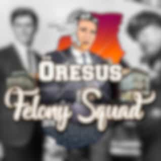 Felony Squad 2018