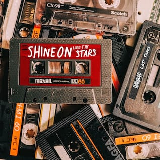 Shine on Like the Stars (Lost Tapes)