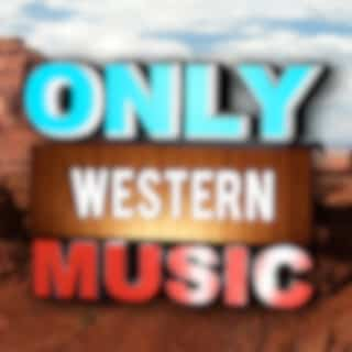Only Western Music