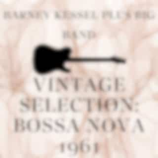 Vintage Selection: Bossa Nova 1961 (2021 Remastered Version)